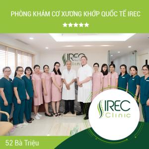 Irec Clinic chuyên các vấn đề về Cột sông - Xương khớp